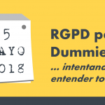 RGPD para Dummies (o la chuleta que yo he usado)