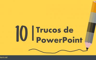 10 trucos de PowerPoint que debes conocer