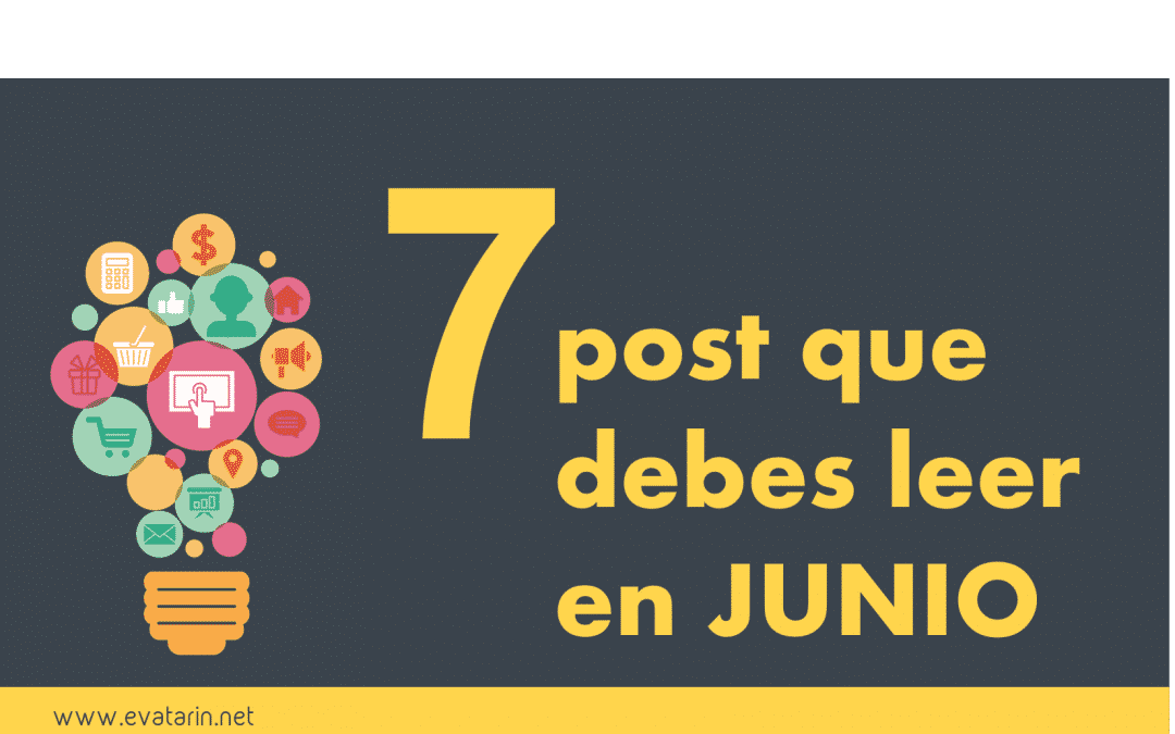 7 post que debes leer en Junio