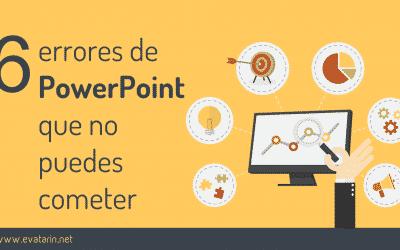 6 errores de PowerPoint que no puedes cometer