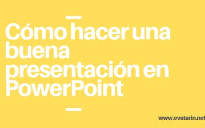 Cómo hacer una buena presentación en Power Point