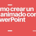 Cómo crear un gif animado con PowerPoint en minutos