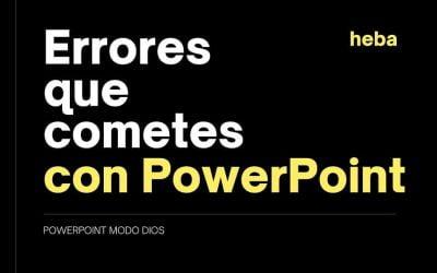 17 Errores en PowerPoint que seguro cometes