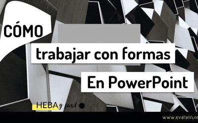 Cómo trabajar con formas en PowerPoint